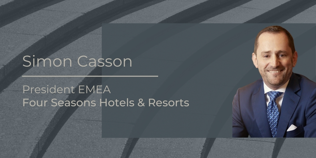 Simon Casson Four seasons Hotles and resorts