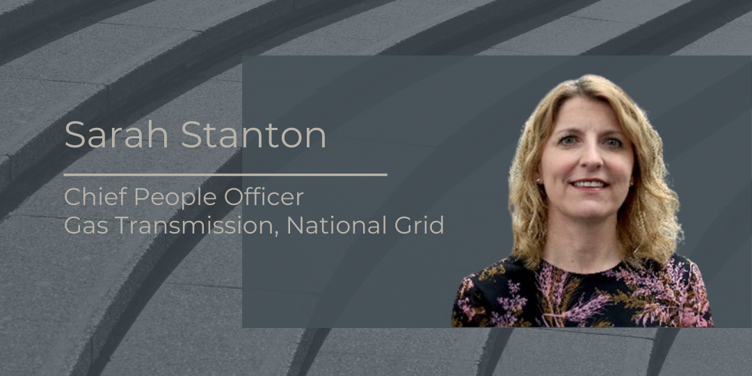 Sarah Stanton, Chief People Officer, Gas Transmission, National Grid